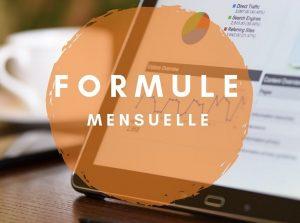 La formule mensuelle, une offre adaptée à vos besoins !